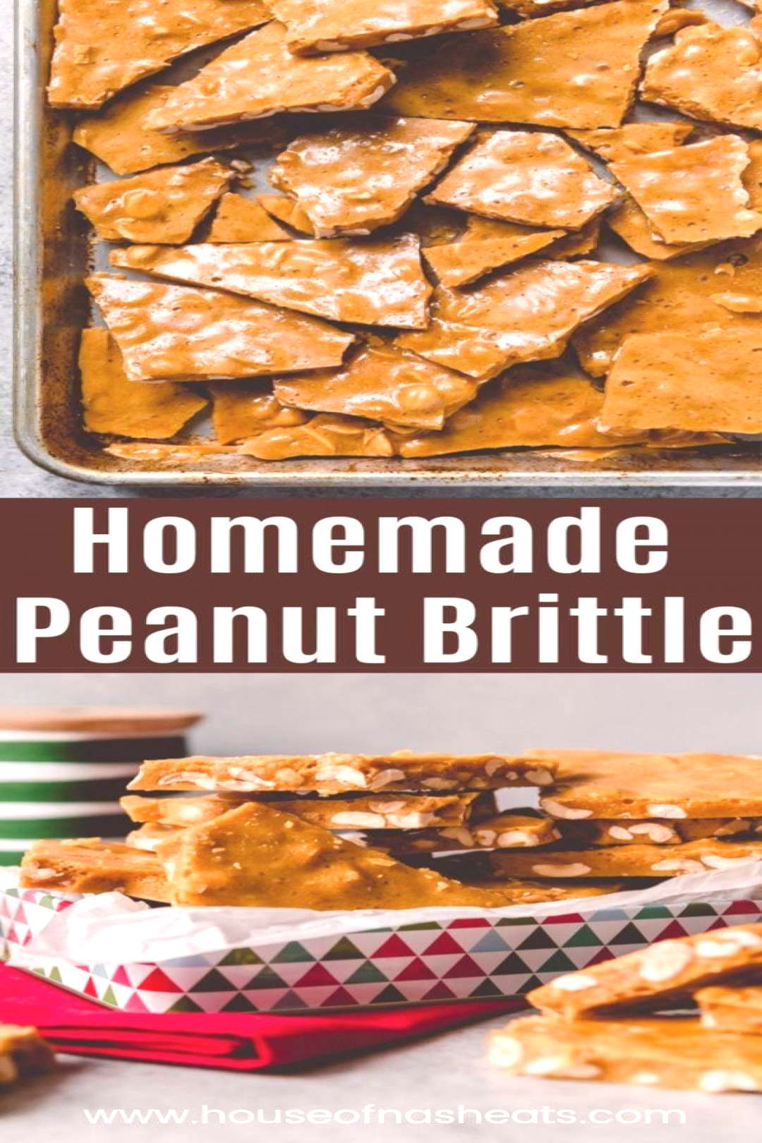 Old-Fashioned Homemade Peanut Brittle is a crispy, crunchy homemade candy loaded wit