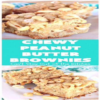 Chewy Peanut Butter Brownies | Can't Stay Out of the Kitchen | these are the best ever! They have t