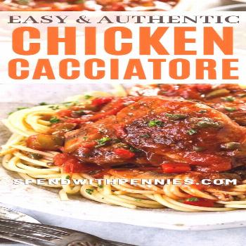 Chicken Cacciatore {An Italian Classic!} - Spend With Pennies -