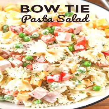Creamy Bow Tie Pasta Salad - Spend With Pennies - -