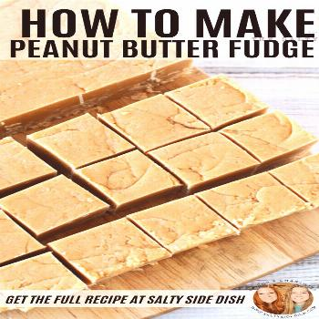 Easy Peanut Butter Fudge Recipe | How to make super easy homemade peanut butter fudge