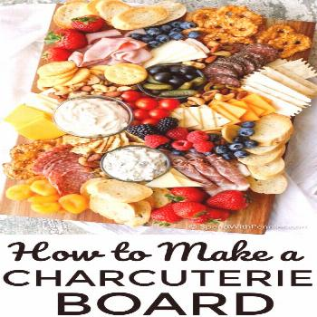 How to Make a Charcuterie Board - Spend With Pennies -  Learn how to make a Charcuterie board for a