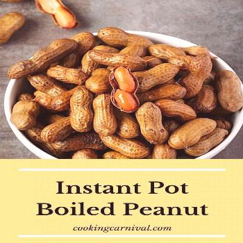 Instant Pot Boiled Peanuts -  In this post, you will learn easy and very famous Southern snack reci