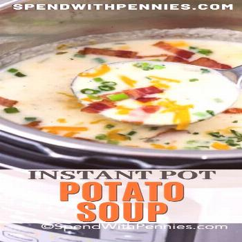 Instant Pot Potato Soup {Super Easy!} - Spend With Pennies -  This homemade potato soup is made in