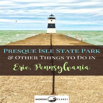 Presque Isle State Park & Other Things to Do in Erie, PA USA Even when on a tight schedule, don't m