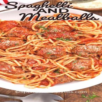 Spaghetti and Meatballs {Family Favorite} - Spend With Pennies - -
