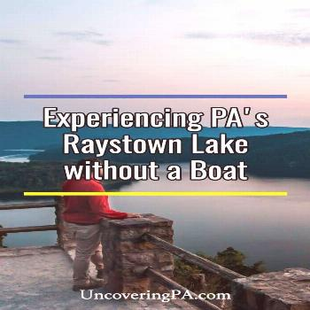 The top things to do at Raystown Lake in Pennsylvania without a boat.