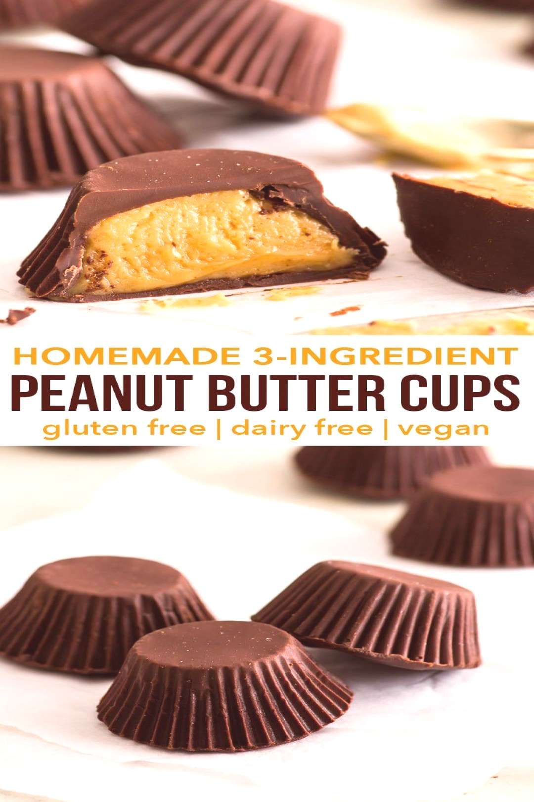 3-Ingredient Homemade Peanut Butter Cups gluten, dairy, egg amp soy free, vegan - These homemade pe