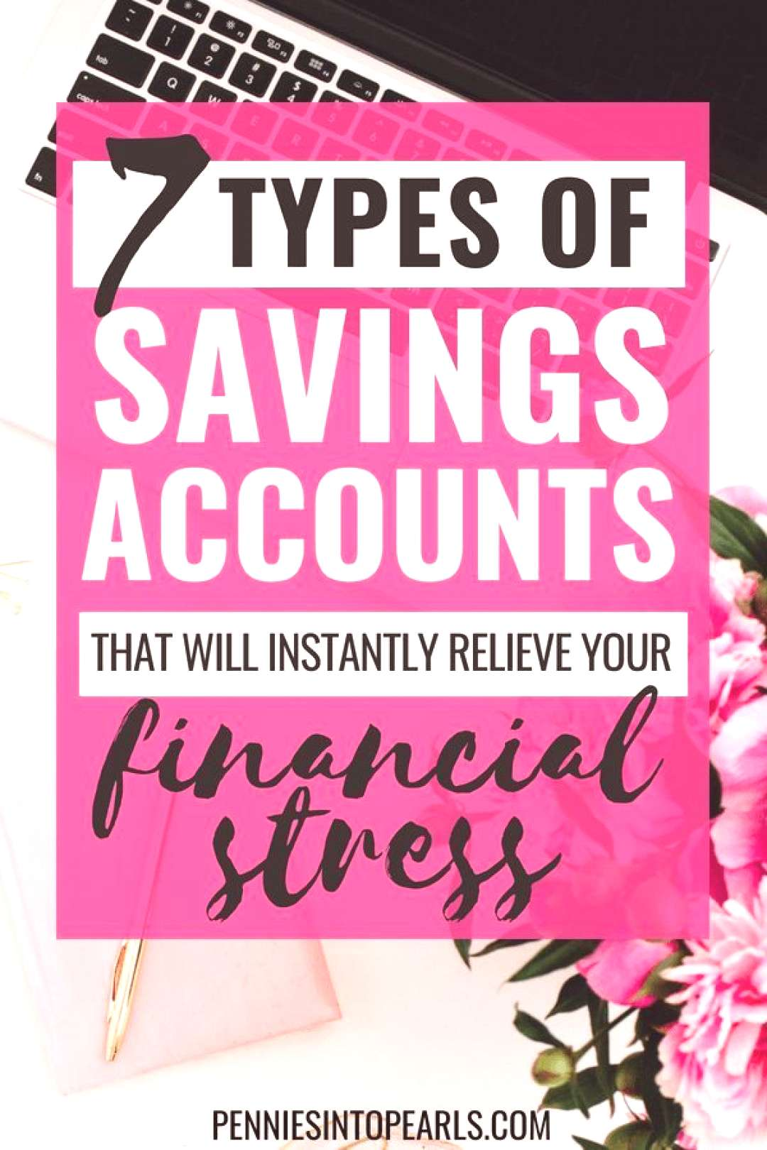 7 Savings Accounts Your Family Will Be Lost Without! - Pennies into Pearls 7 Savings accounts that