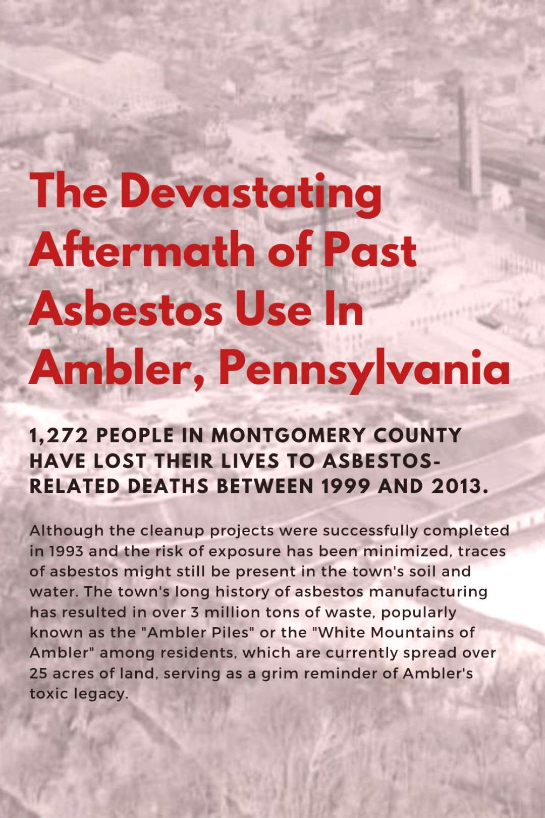 Asbestos Use – Ambler, Pennsylvania Current and former residents of Ambler, Pennsylvania diagnose