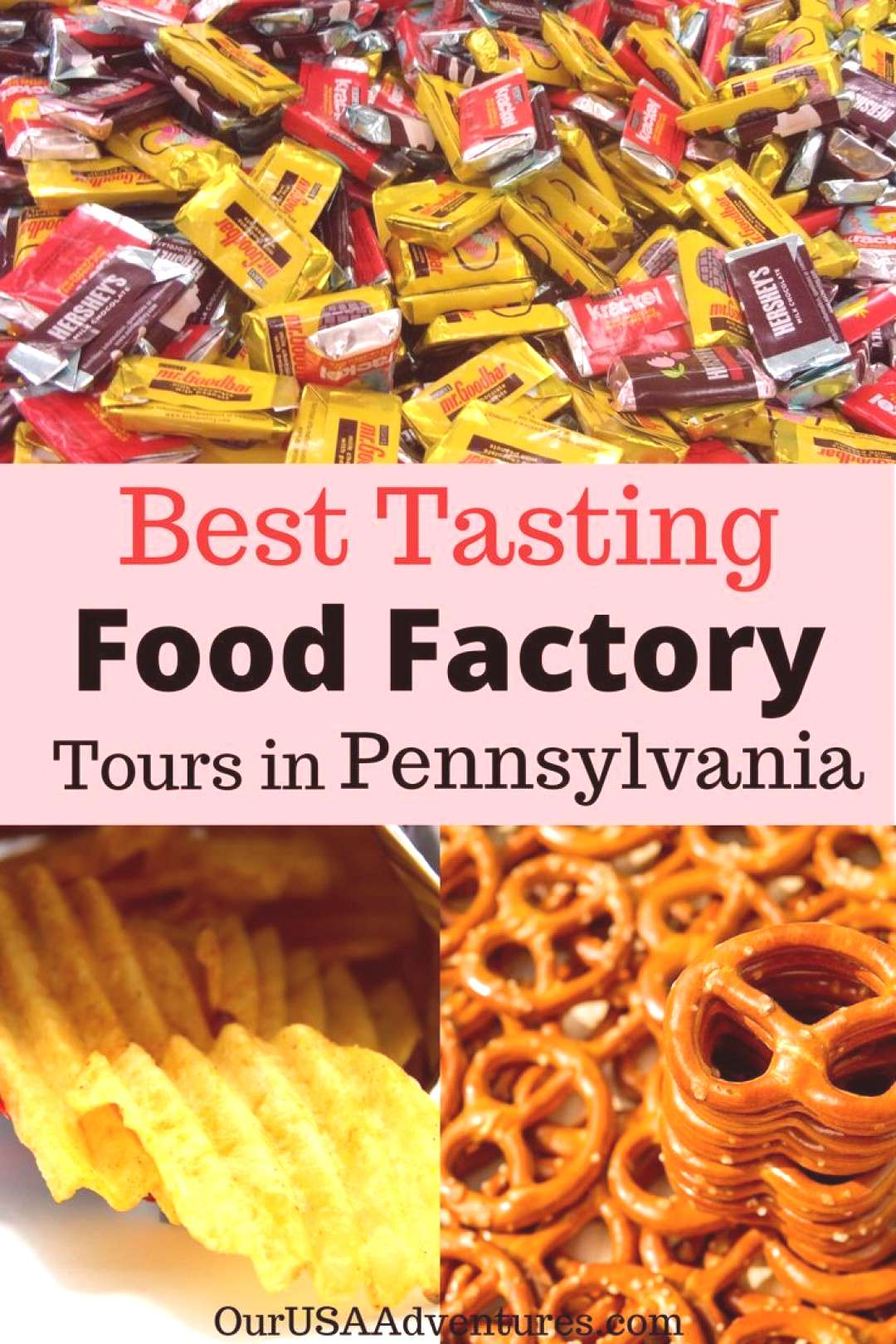 Best Tasting Food Factory Tours in Pennsylvania - Pennsylvania is home to many Best Tasting Food f