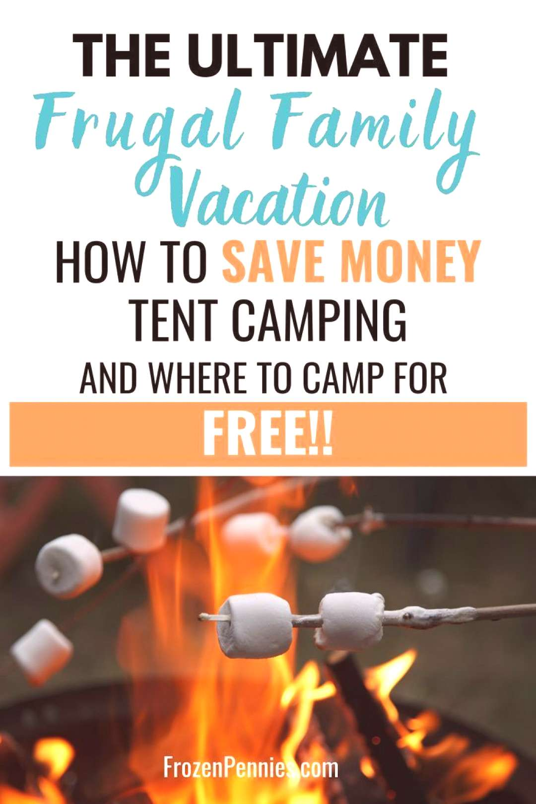 Camping: Plan The Ultimate Frugal Family Vacation - Frozen Pennies Camping: Plan The Ultimate Fruga