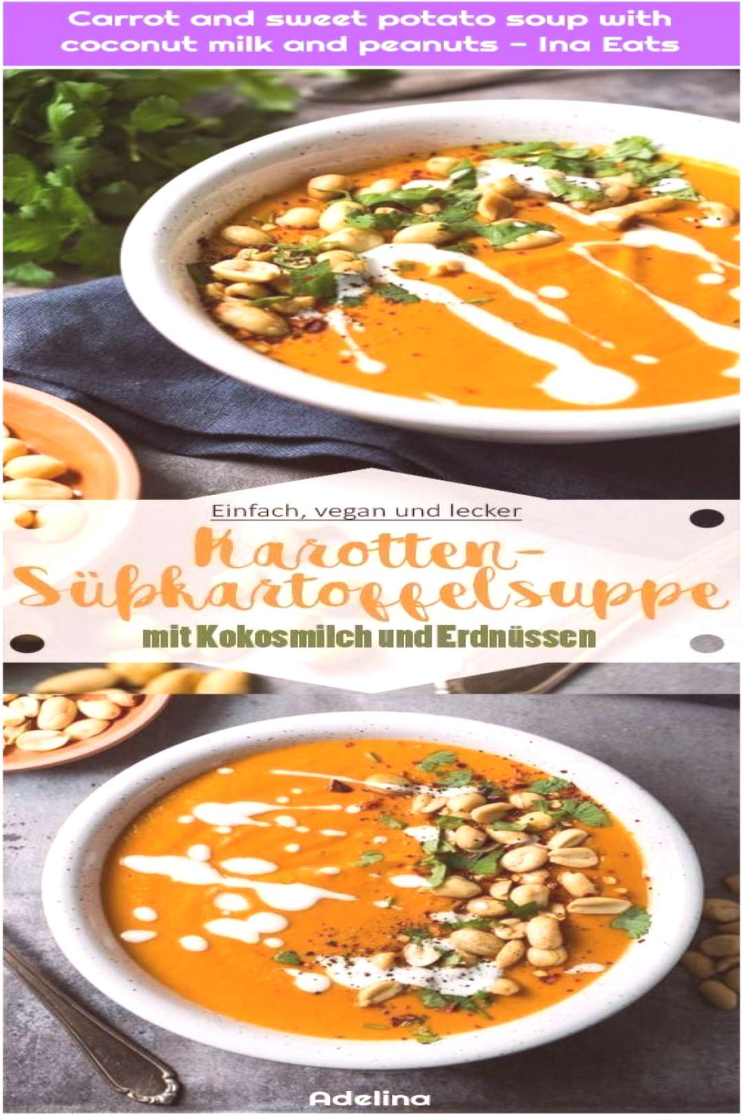 Carrot and sweet potato soup with coconut milk and peanuts - Ina Eats 1. Carrot and sweet potato so