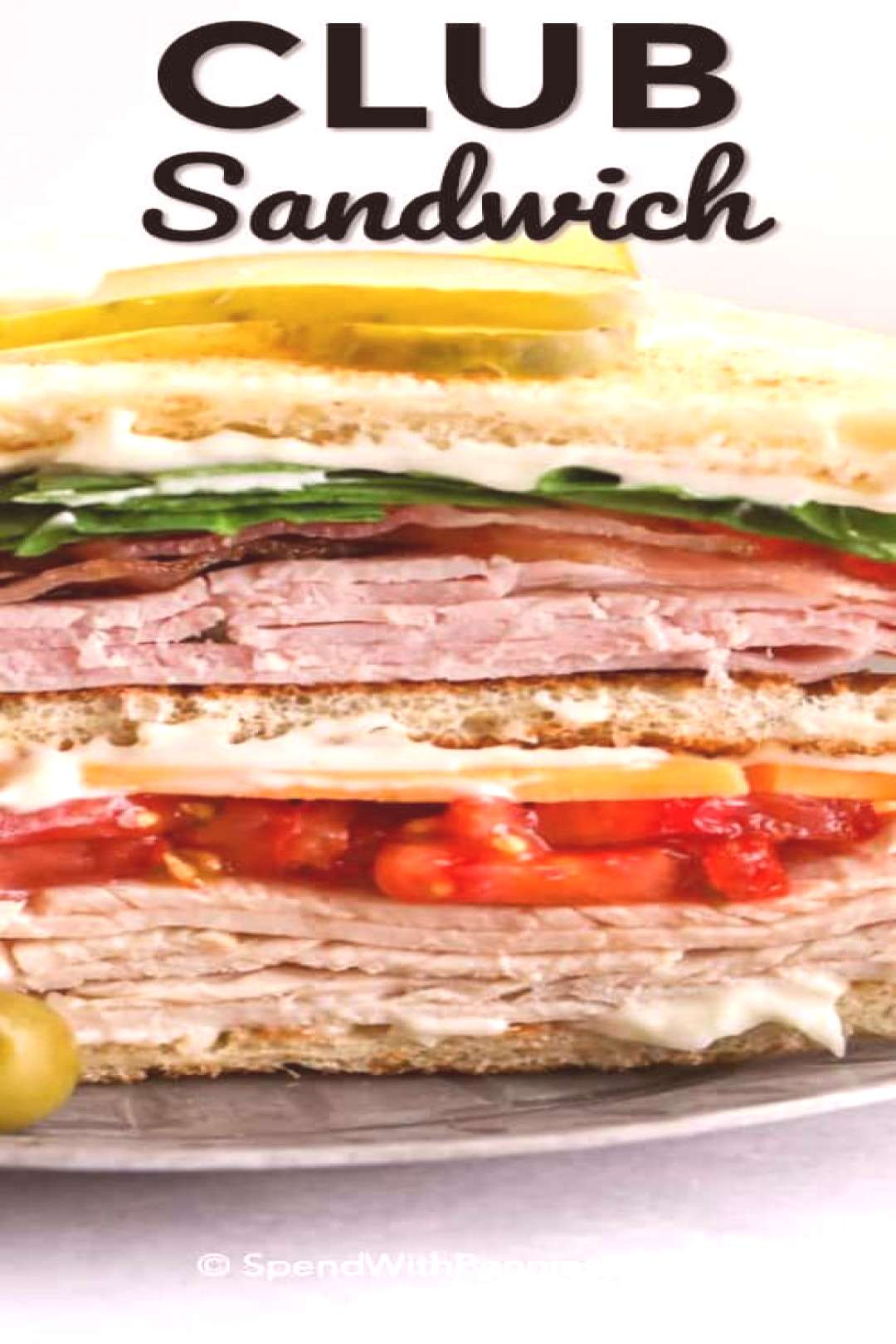 Club Sandwich - Spend With Pennies sandwiches sandwiches sandwiches sandwiches sandwiches sandwiche