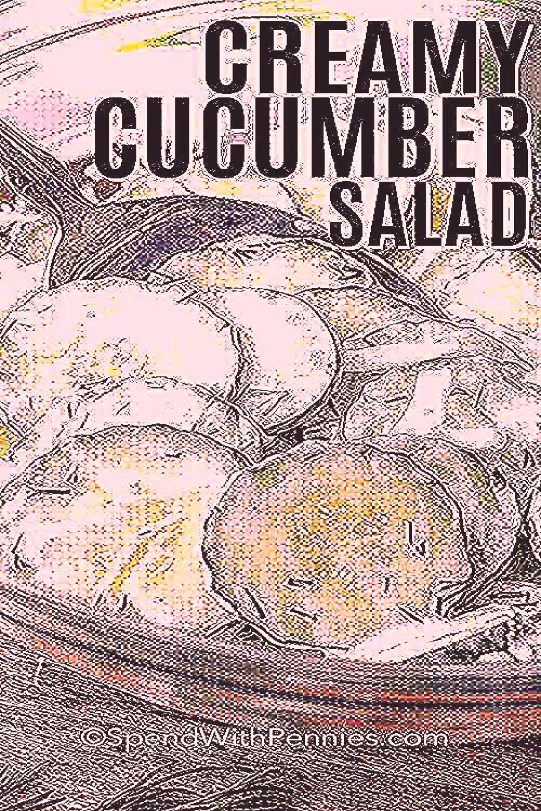 Creamy Cucumber Salad  Spend With Pennies
