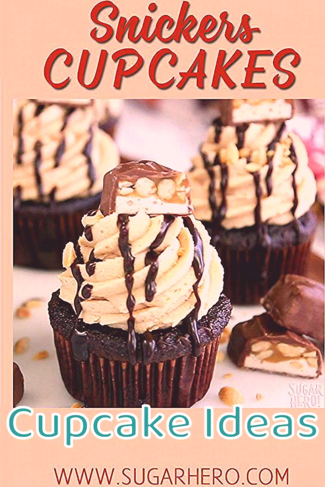 Cupcake Ideas Snickers Cupcakes – with a caramel filling and the BEST fluffy peanut butter frosti