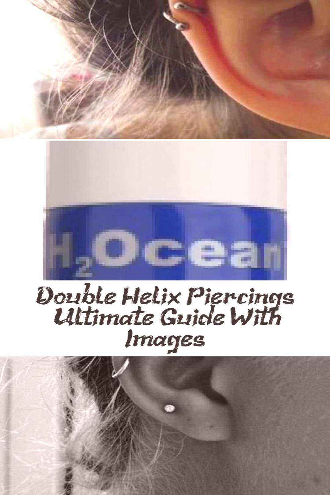 Double Helix Piercings - Ultimate Instructions with Pictures - Piercing - Everything ... - Double