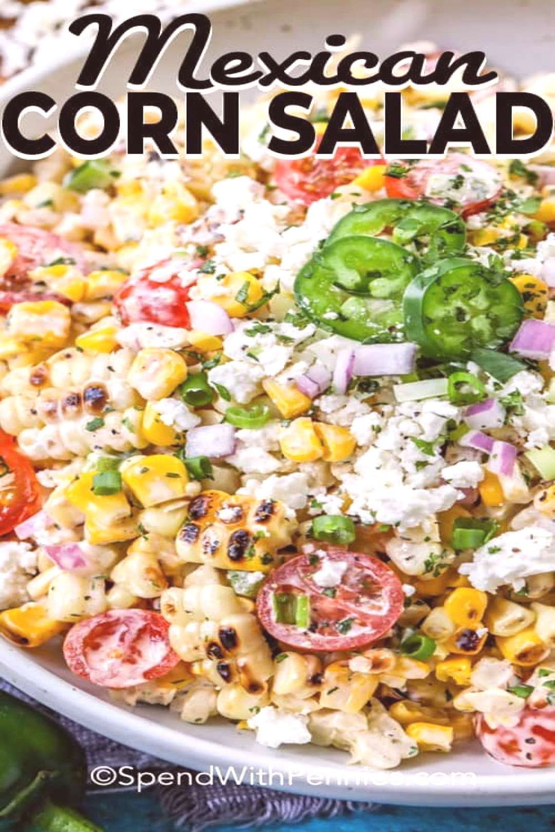Grilled Mexican corn salad is one of my favorites! Its Mexican street corn in salad form! Chargrill