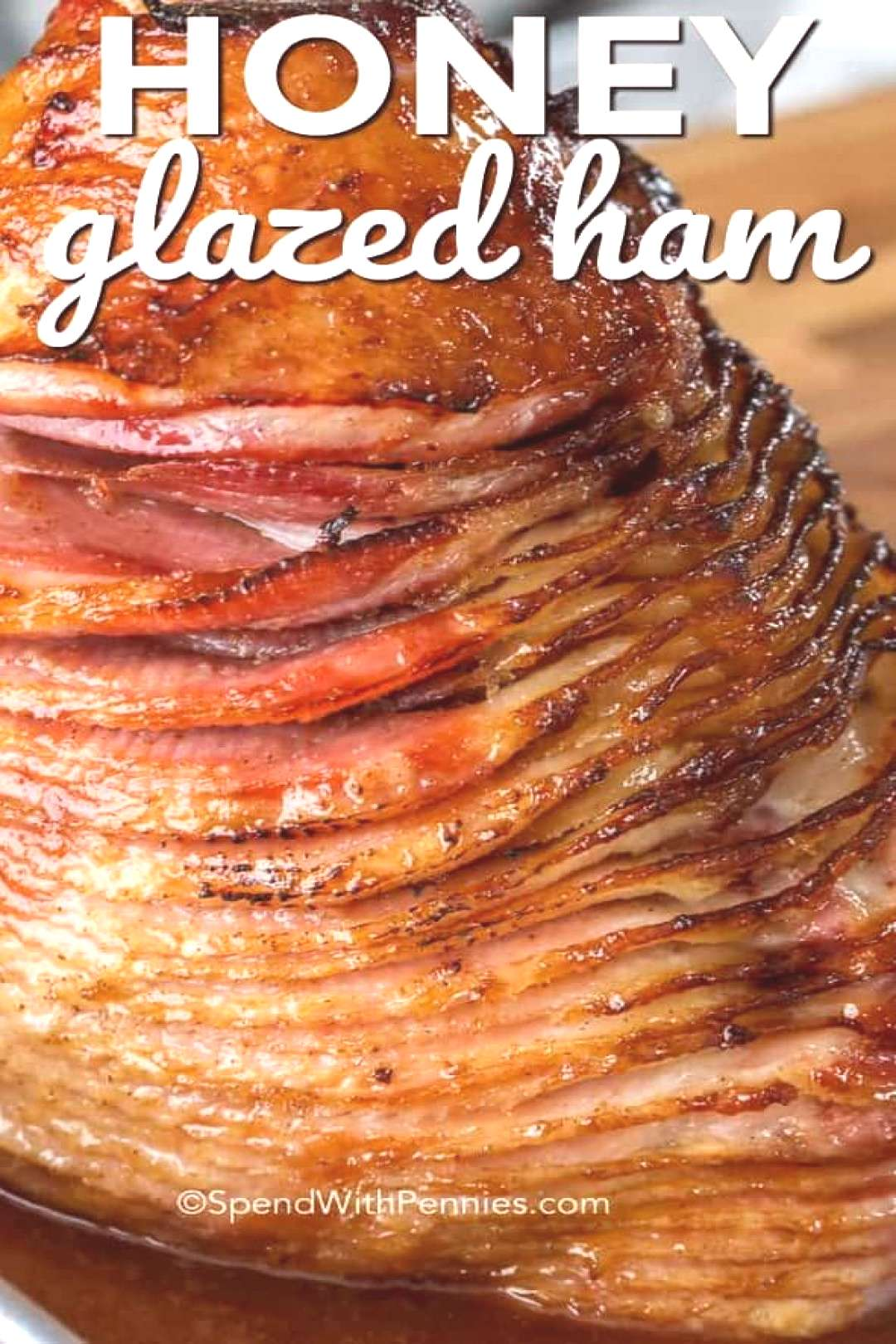 Honey Baked Ham - Spend With Pennies -