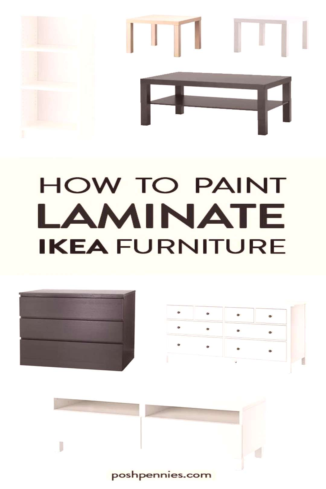 How To Paint IKEA Furniture (laminate, solid wood and metal) | Posh Pennies -  Have you been wantin
