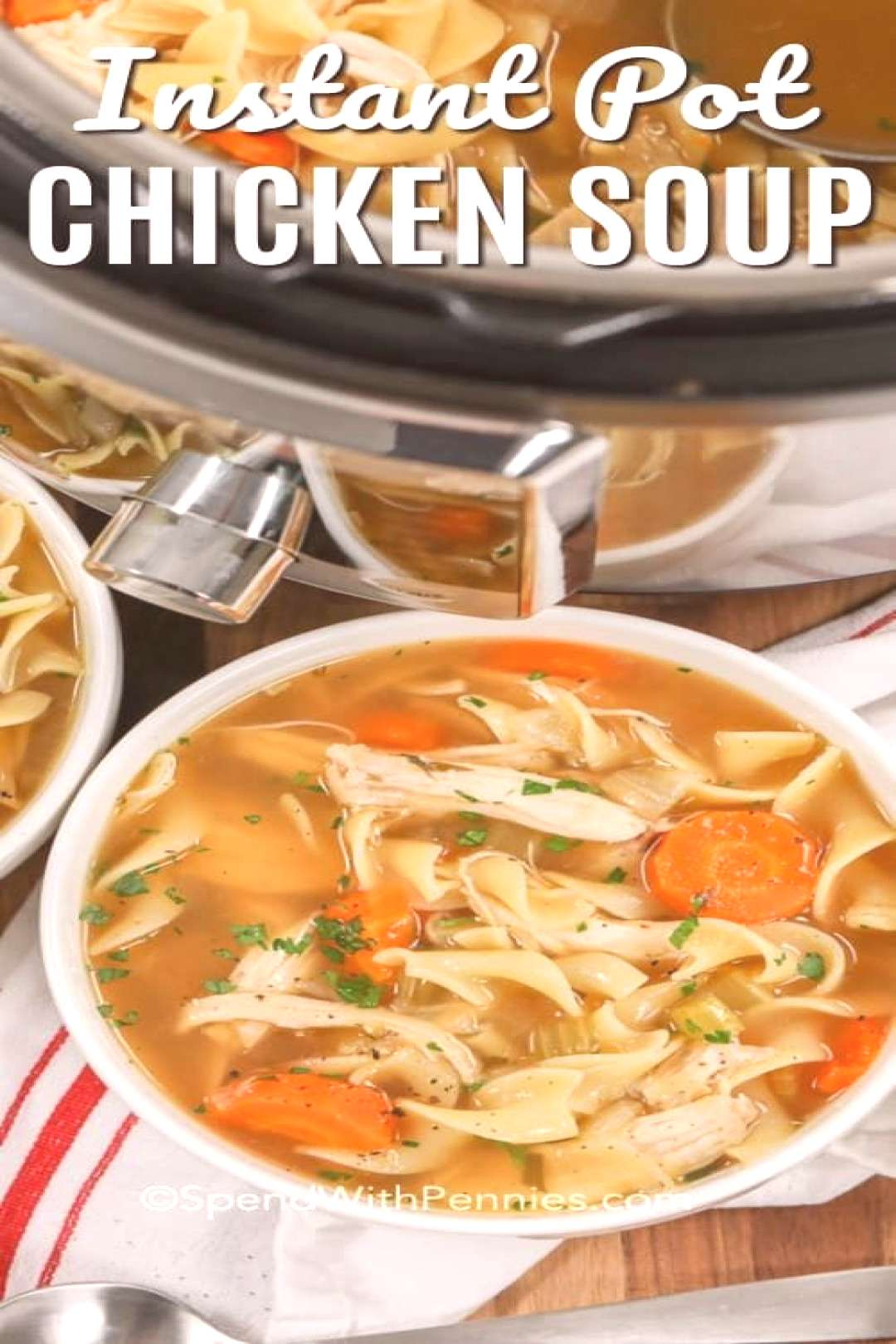 Instant Pot Chicken Noodle Soup - Spend With Pennies - We absolutely love this Instant Pot chicken