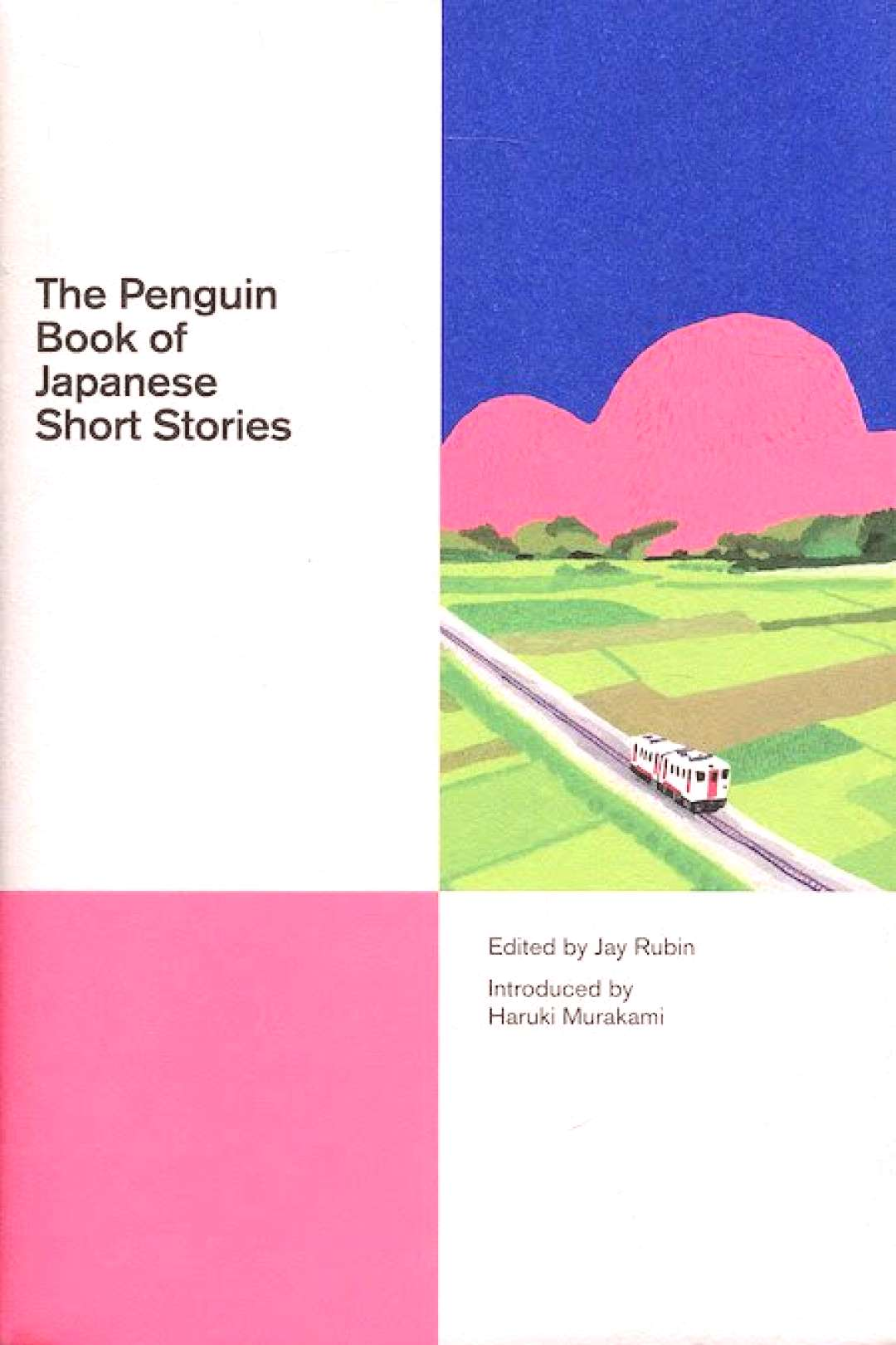 Jay Rubin, ed., The Penguin Book of Japanese Short Stories, design by Matthew Young (Penguin)