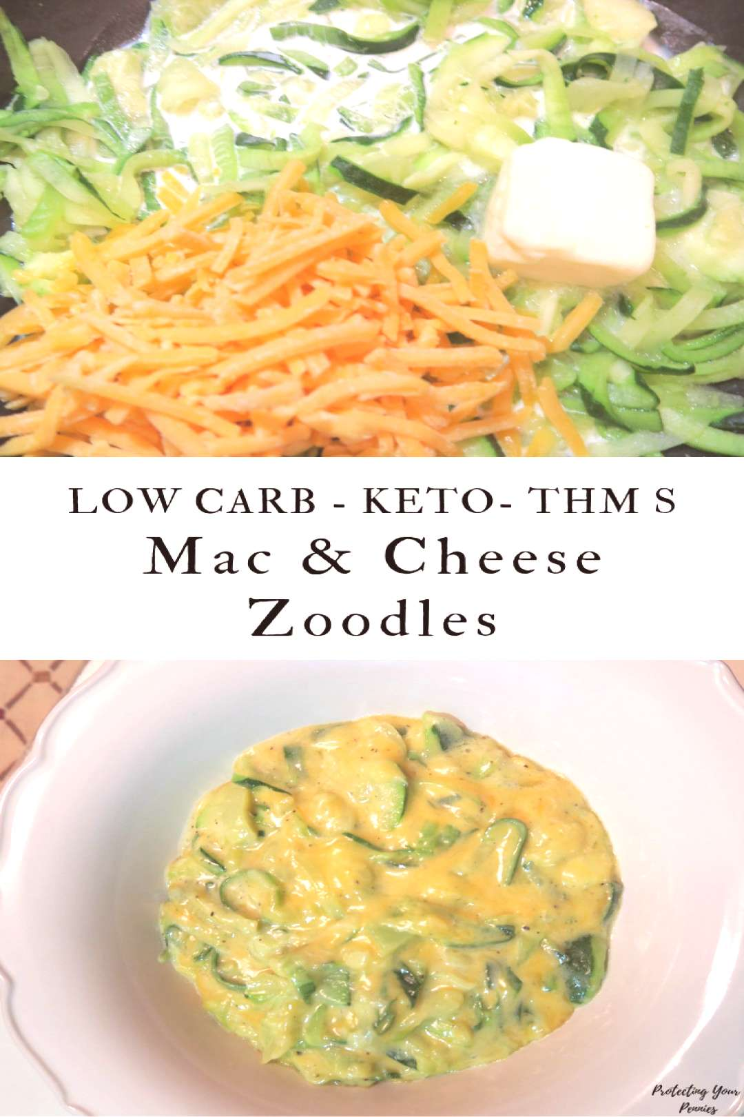 Mac and Cheese Zoodles - Protecting Your Pennies