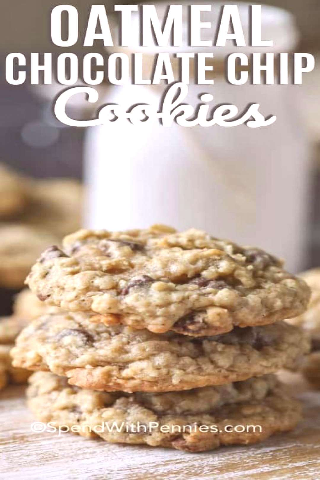 Oatmeal Chocolate Chip Cookies - Spend With Pennies#chip