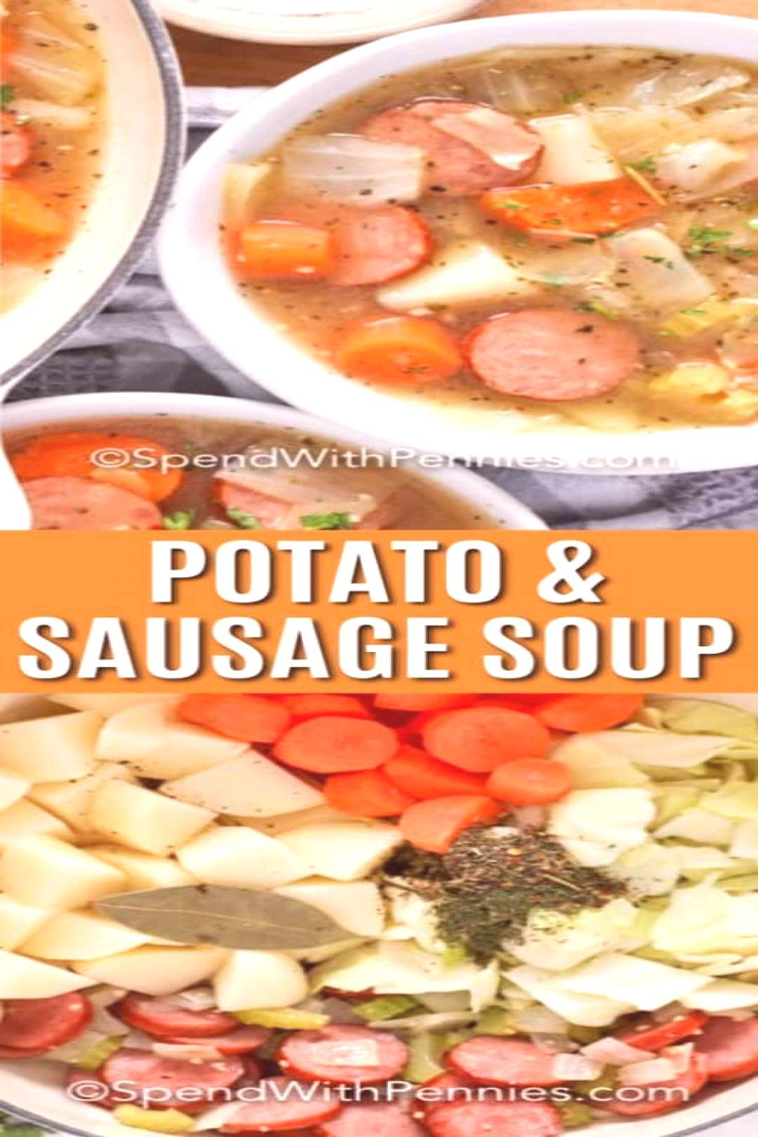 Potato and Sausage Soup Loaded with Veggies! - Spend With Pennies - -