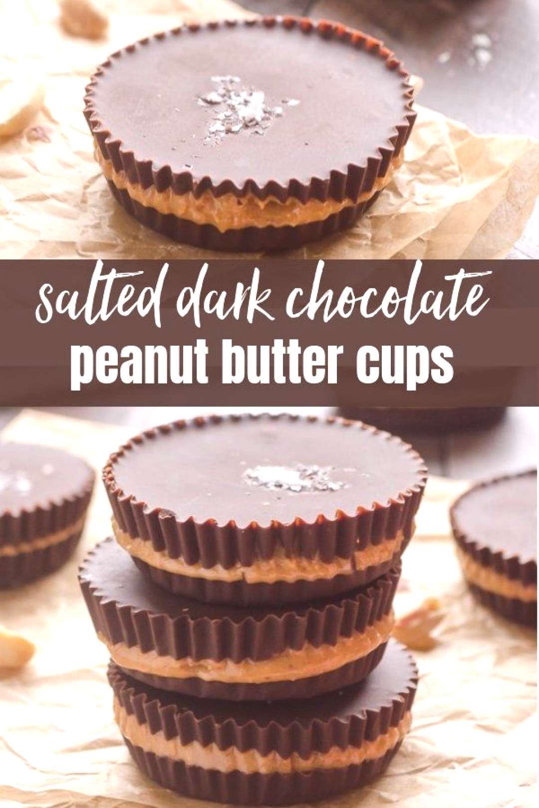Salted Dark Chocolate Peanut Butter Cups are a healthier, homemade peanut butter cups with no added