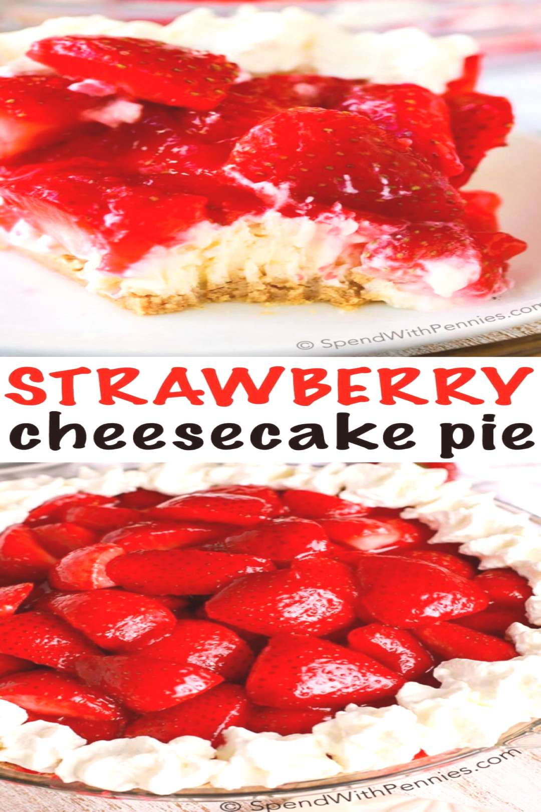 Simple Strawberry Cheesecake Tart {No Bake} - Spend with Pennies Simple Strawberry Cheesecake Tart