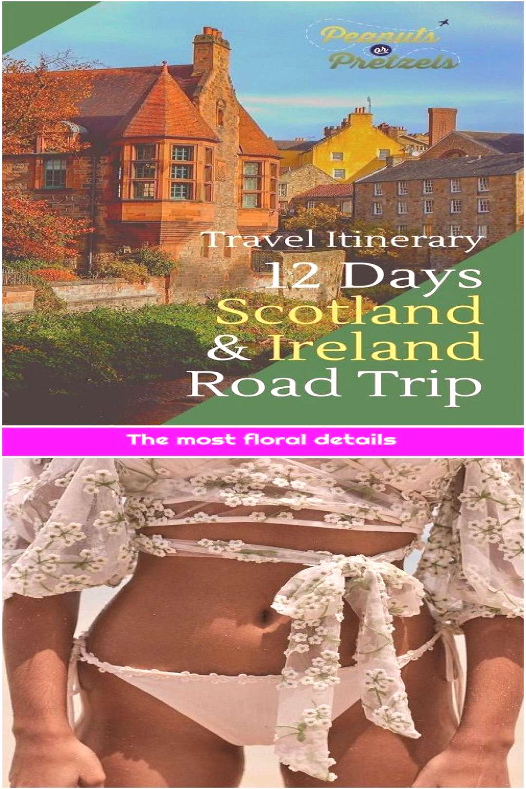 The most floral details 1. Travel Itinerary: 12 Days Scotland and Ireland Itinerary & Road Trip –