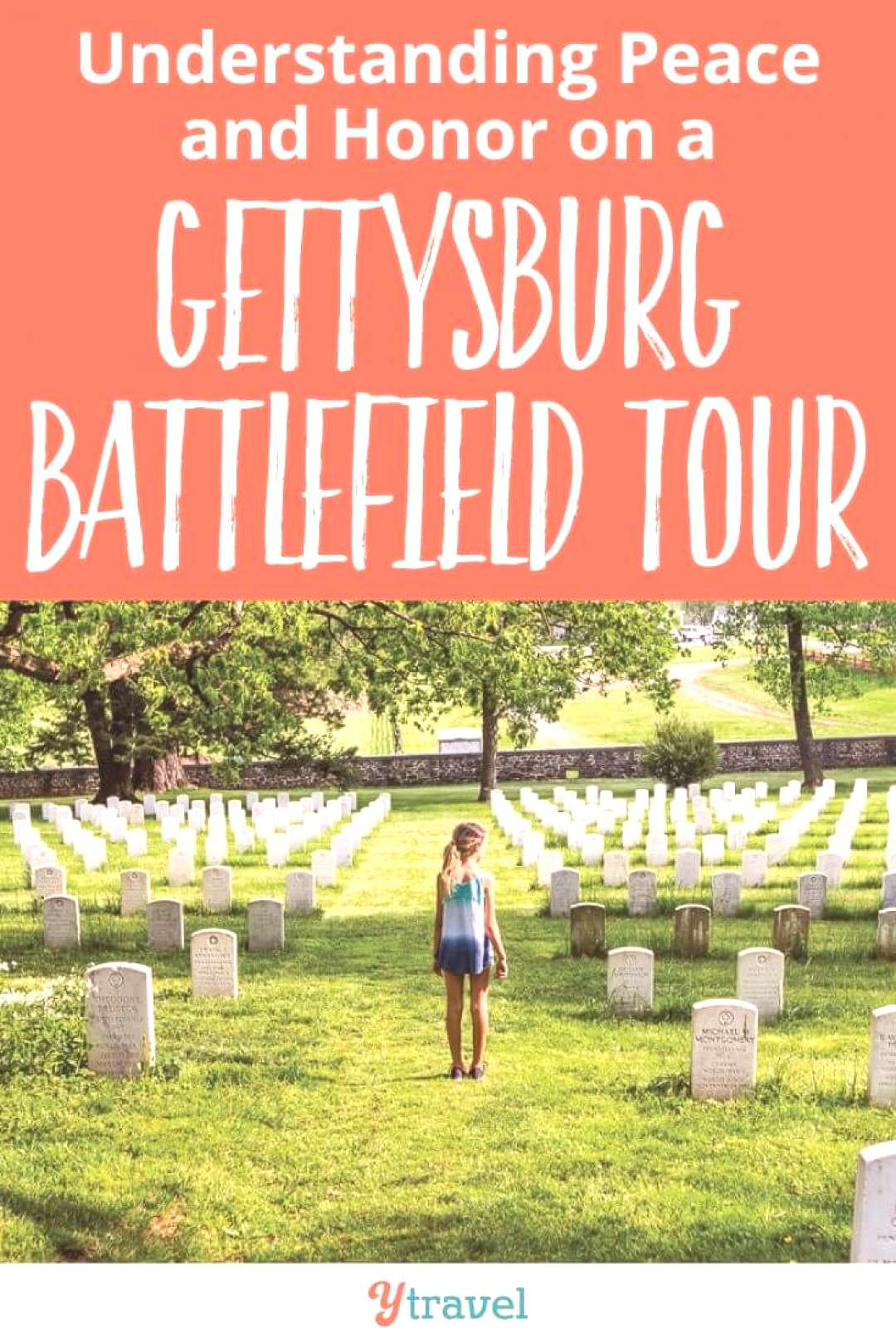 Understanding Peace and Honor on a Gettysburg Battlefield Tour A visit to the provides a time for c