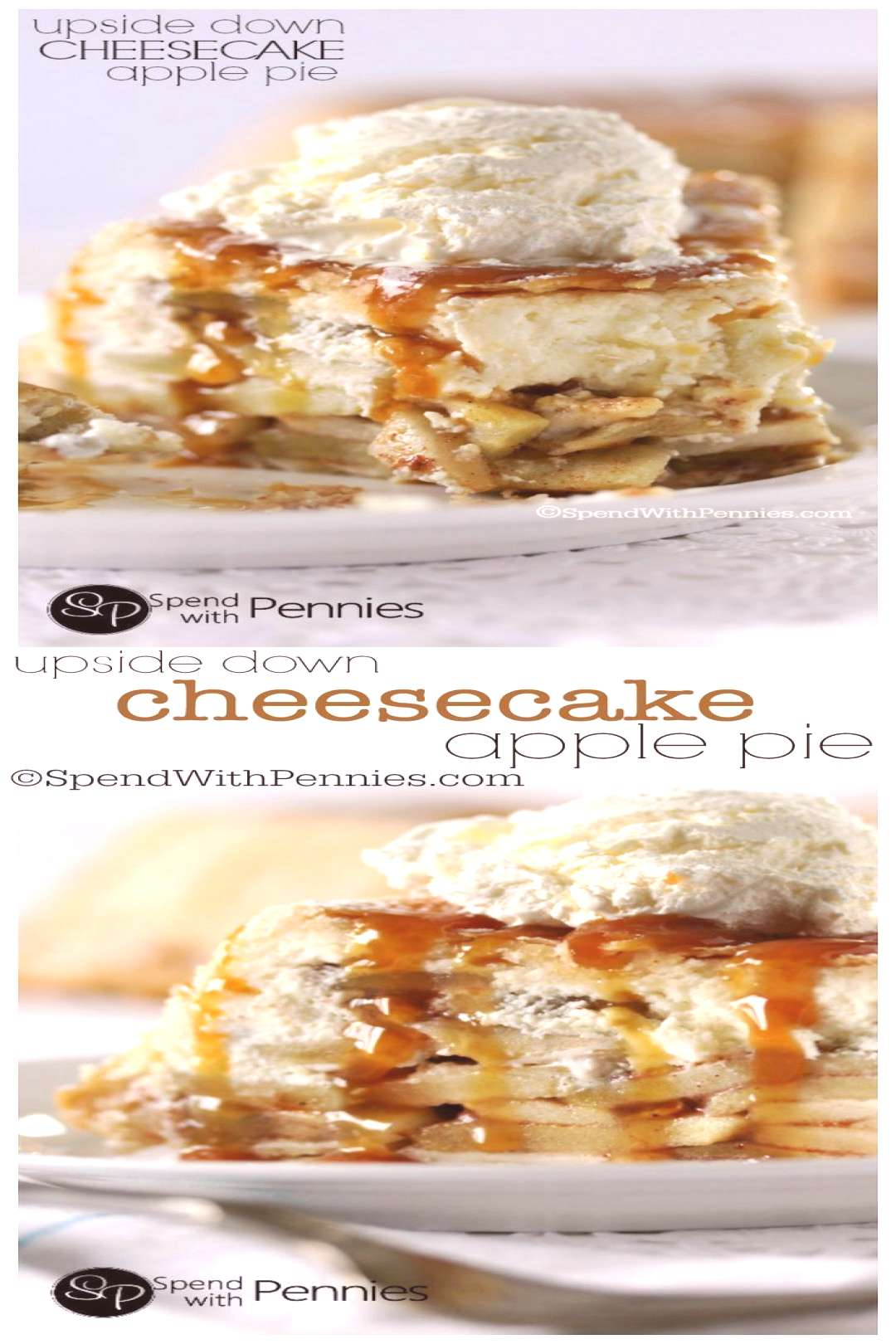 Upside Down Cheesecake Apple Pie! - Spend With Pennies -  Upside Down Cheesecake Apple Pie! This re