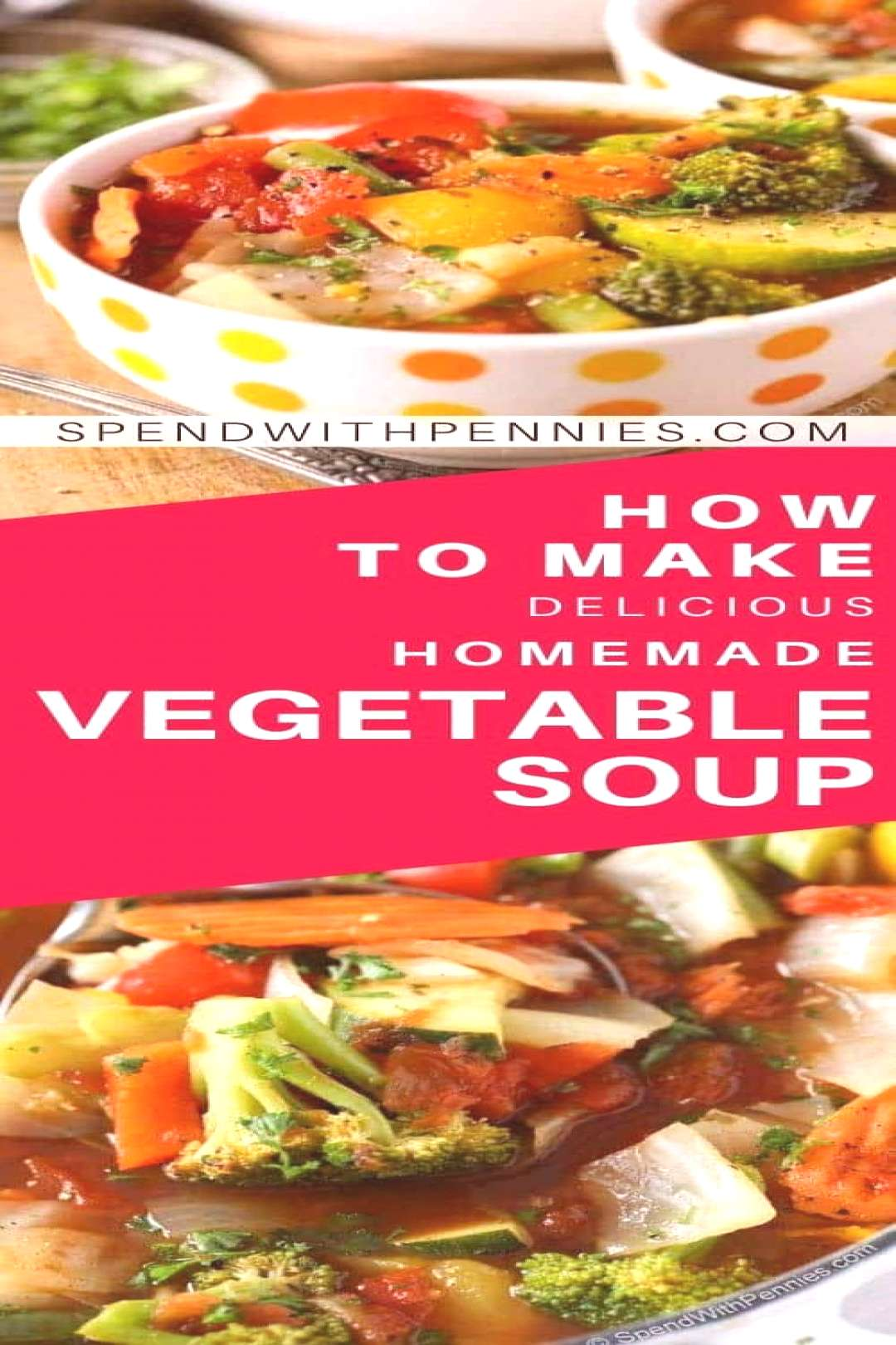 Weight Loss Vegetable Soup with Amazing Flavor - Spend With Pennies , Weight Loss Vegetable Soup